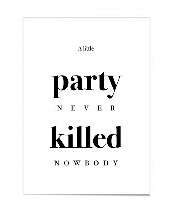 "Zitat Poster ""A little Party"""