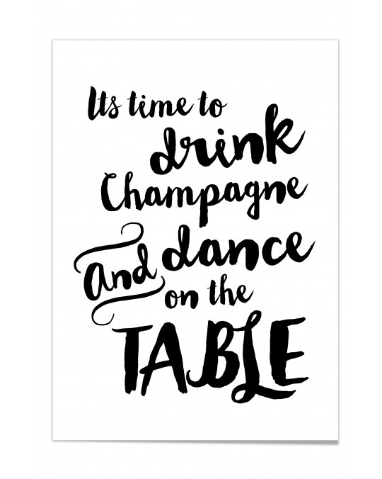 """Zitat Poster """"Time to drink champagne"""""""