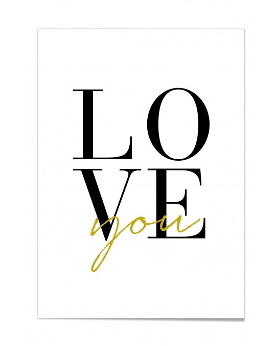 "Zitat Poster ""Love you"""