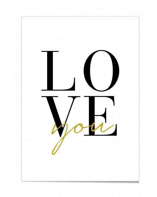 "Zitat Poster ""Love you"""