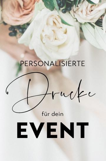 personalisierte Drucke für dein Event